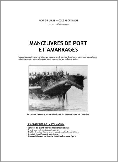 Manuel de manœuvres de port et d'amarrage pour voilier